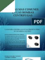 Fallas mas comunes en las bombas centrifugas.pptx