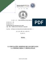 1.- LA INICIACIÓN, DESPOJO DE LOS METALES, LA MISERICORDIA Y HERMANDAD
