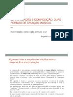 improvisación y composición dos formas de creación musical por Rogério Costa.pdf
