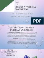 Ley de gravitación y fuerzas variables