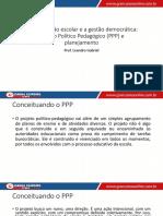 Aula 1 - A Organização Escolar e a Gestão Democrática - PPP e Planejamento slide