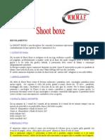 REGOLAMENTO SHOOT BOXE