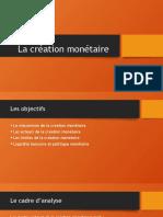 4.2 La création monétaire
