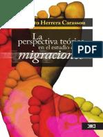 Roberto Herrera Carassou - La perspectiva teórica en el estudio de las migraciones-Siglo XXI (2006).pdf