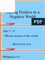 Staying Positive in a Nagative World
