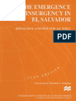 Yvon Grenier (auth.) - The Emergence of Insurgency in El Salvador_ Ideology and Political Will