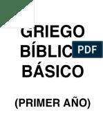 Griego Bíblico Básico (1° año) - Editado