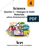Science4_q1_mod4b_Changes in Solid Materials when Hammered or Cut_v3