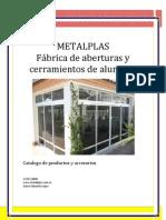 METALPLAS  Fábrica de aberturas y cerramientos de aluminio