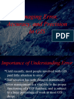 Managing Erros, Accuracy and Precision in GIS