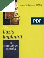 Pr. Constantin Coman - Intre Iluzia Implinirii Si Certitudinea Esecului