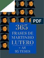 365 Frases de Martinho Lutero + as 95 Teses - LIVRO GRATUITO