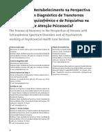 O Processo de Restabelecimento na Perspectiva  de Pessoas com Diagnóstico de Transtornos  do Espectro Esquizofrênico e de Psiquiatras na  Rede Pública de Atenção Psicossocial