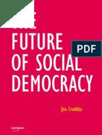 TheFutureOfSocialDemocracyJonCruddas
