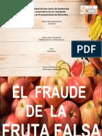 PRESENTACIONDE FRAUDE DE LA FRUTA FALSA