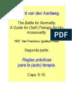 _La batalla por la normalidad_. Reglas prácticas para la autoterapia_. Gerard J. M. van den Aardweg.