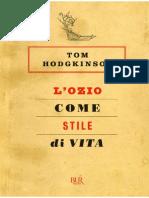 Tom Hodgkinson - Lozio come stile di vita.pdf