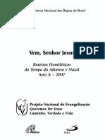 Ano a 1 Advento - Natal - Tempo Comum (Inicio) 2007-2008