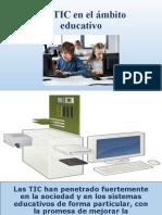 Presentacion Del Uso de Las TIC en La Educacion.