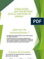 NANOEMULSIONES PRODUCIDAS POR METODOS DE BAJO CONTENIDO