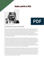 Wahabis ,Ibn Saud ,Oil, 1945