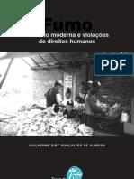Fumo - servidão moderna e violações de direitos humanos