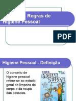 Principais Regras de Higiene Pessoal