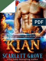 Scarlett Grove - Dragon Guardians 01 - Kian, House Of Flames