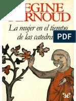 (Regine Pernoud) - La mujer en el tiempo de las catedrales.pdf