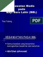 Kegawatan Medis Pada BBL 2008
