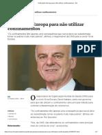 OMS pede à Europa para não utilizar confinamentos - DN