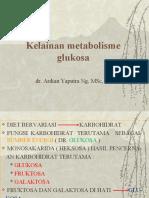 1.kelainan metabolisme glukosa