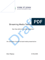 Streaming Media Technologies