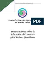 Presentaciones sobre la Educación del Carácter y los Valores Familiares
