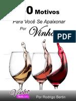 50 motivos para você se apaixonar por vinhos