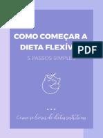 COMO-COMEÇAR-A-DIETA-FLEXÍVEL_PaulaDietaFlex.pdf