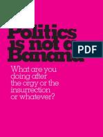 Politics is Not a Banana | The Journal of Vulgar Discourses
