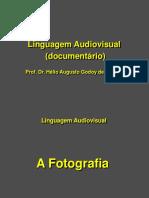 2018_10_18-LinguagemCinematografica-DOCUMENTÁRIO- A FOTOGRAFIA (work in progress)