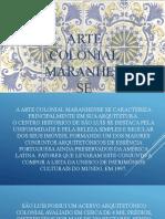 ARTE COLONIAL MARANHENSE.pptx