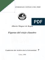 A. Wagner de Reyna (1998) Figuras del viejo claustro