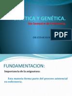 1.-BIOÉTICA Y GENÉTICA INTRODUCCION 1 DR CESAR.pptx