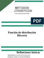 METODOS ESTADISTICOS CLASE 3. DISTRIBUCION DISCRETA - TEOREMAS.pptx