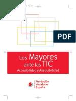 Los mayores ante lasTIC (Fundación Vodafone España) - EN2011