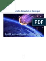 El fin es el principio La sexta extinción de la Humanidad.pdf