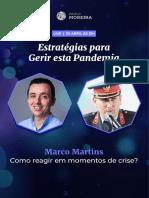 Resumo 8 - Como reagir em momentos de crise com Marco Martins