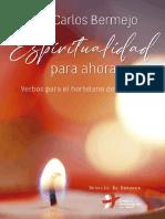 BERMEJO JOSE CARLOS - Espiritualidad para ahora. Verbos para el hortelano del espíritu, 2017.pdf