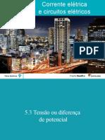 Eletricidade 5.3 Tensão ou diferença de potencial.pptx