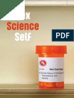 Bob Ostertag - Sex, Science, Self_ A Social History of Estrogen, Testosterone, and Identity (2016, University of Massachusetts Press) - libgen.lc