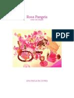 Rosa pangeia - crise cor e criação por Ana Paula da Cunha