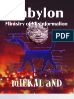 The Babylon Ministry of Misinformation by mIEKAL aND
